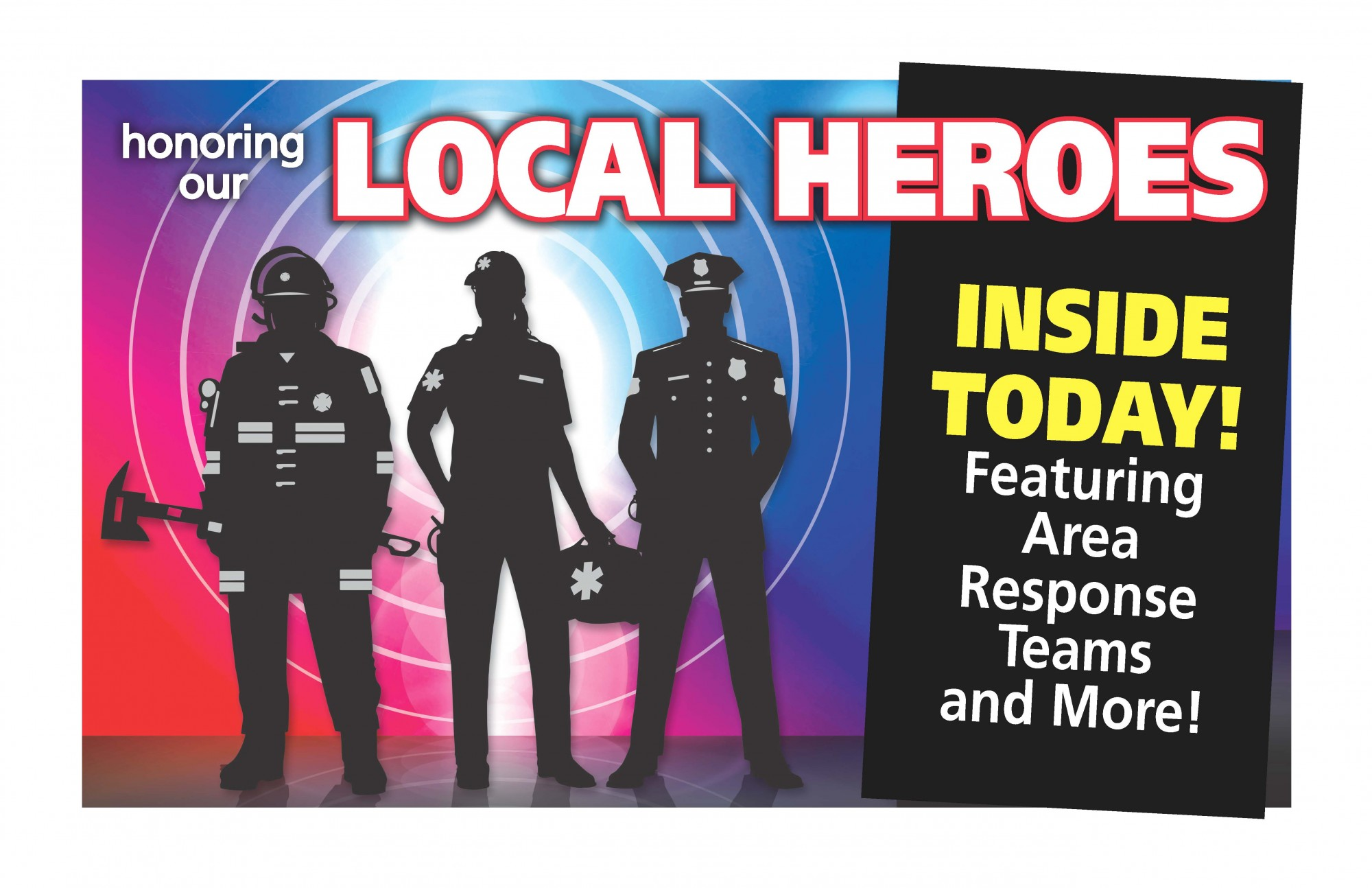 Idea #30 of 50 Days of Ideas! HONORING OUR LOCAL HEROES!
