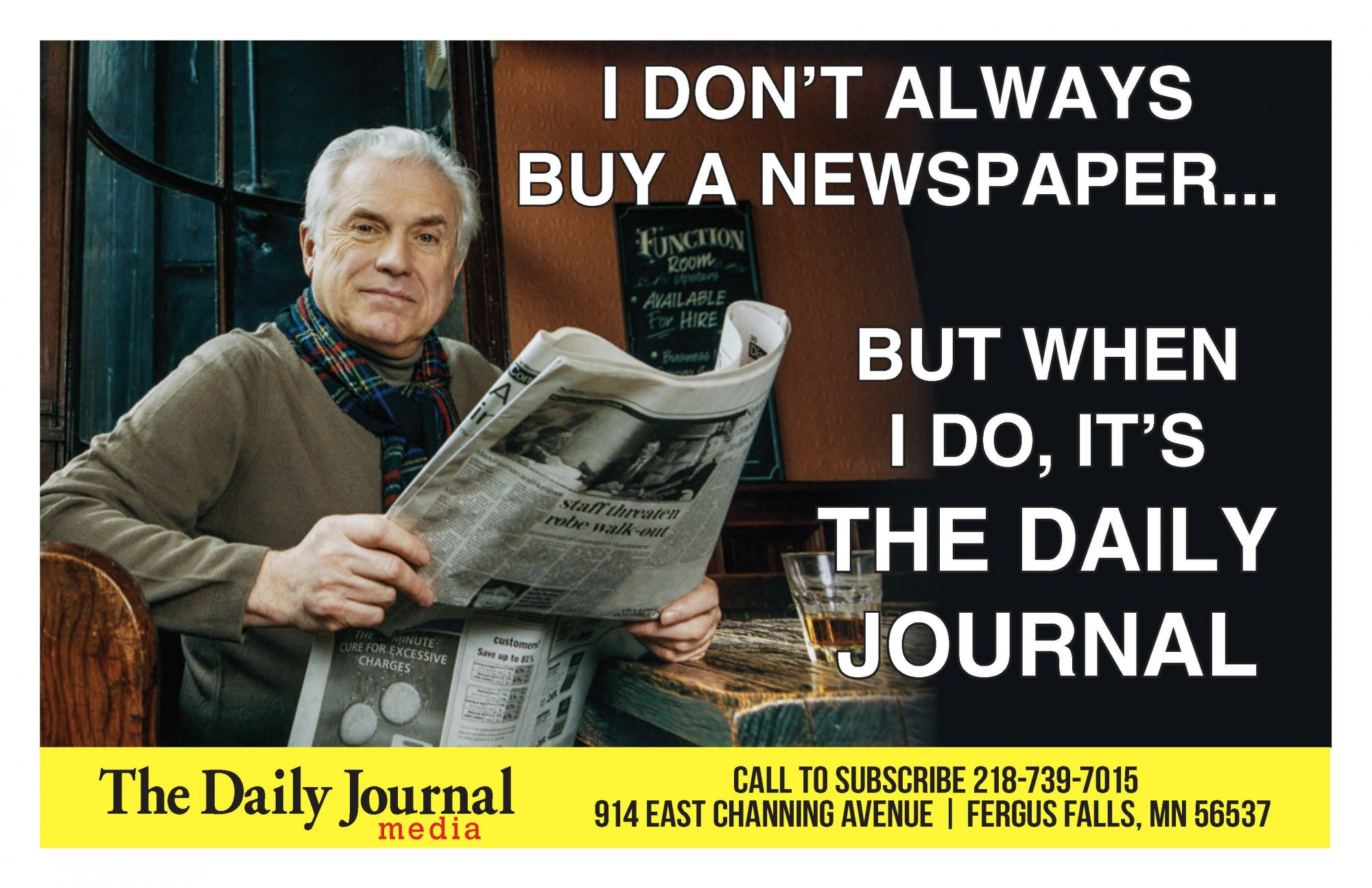 I don't always buy a newspaper, but when I do....